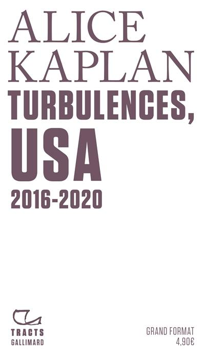 Turbulences, USA : 2016-2020