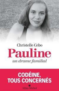 Pauline, un drame familial