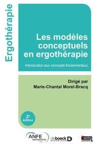 Les modèles conceptuels en ergothérapie