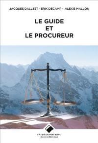 Le guide et le procureur