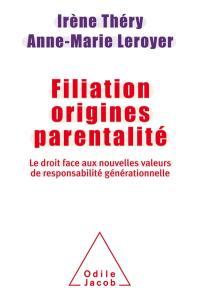 Filiation, origines, parentalité