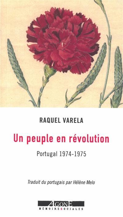 Un peuple en révolution : Portugal, 1974-1975