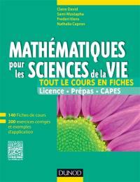 Mathématiques pour les sciences de la vie, tout le cours en fiches