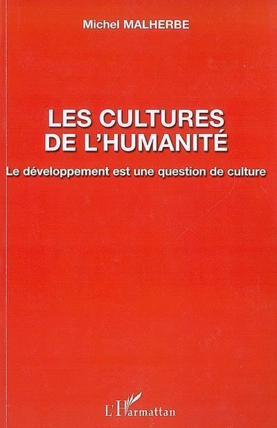 Les cultures de l'humanité