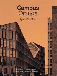 Campus Orange, Lyon, Part-Dieu