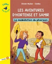 Les aventures d'Hortense et Samir, La malédiction du pharaon