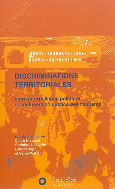 Discriminations territoriales : entre interpellation politique et sentiment d'injustice des habitants