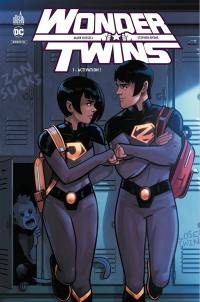 Wonder Twins. Volume 1, Activation !