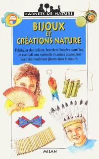 Bijoux et créations nature