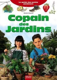 Copain des jardins : le guide des petits jardiniers