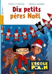 L'école de P.A.N., Dix petits pères Noël