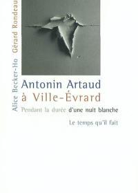Antonin Artaud à Ville-Evrard