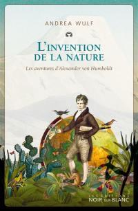 L'invention de la nature