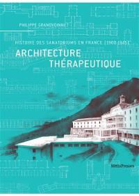 Architecture thérapeutique
