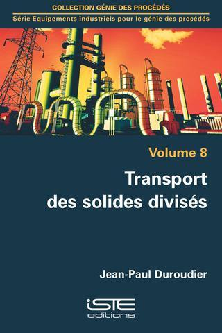Transport des solides divisés