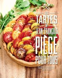 Les tartes de Jean-François Piège pour tous
