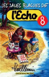 Les sales blagues de l'Echo. Volume 8,
