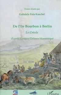 De l'île Bourbon à Berlin