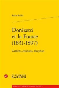 Donizetti et la France (1831-1897)