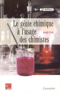 Le génie chimique à l'usage des chimistes