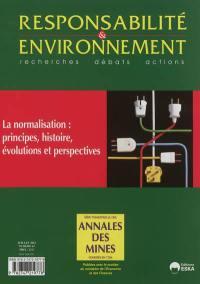 Responsabilité et environnement. n° 67, La normalisation