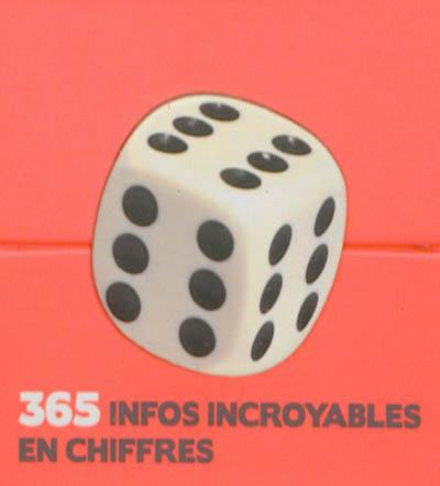 365 infos incroyables en chiffres