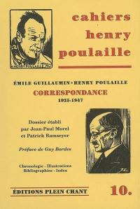 Cahiers Henry Poulaille. n° 10, Emile Guillaumin, Henry Poulaille