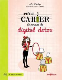 Petit cahier d'exercices de digital detox