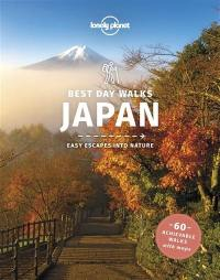 Best day walks Japan : easy escapes into nature : 60 walks with maps