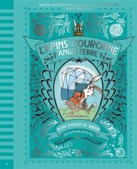 Les lapins de la couronne d'Angleterre. Volume 3, L'alliance russe