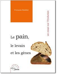 Le pain, le levain et les gènes