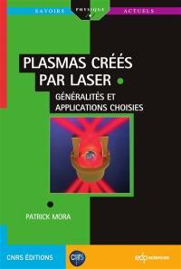 Plasmas créés par laser