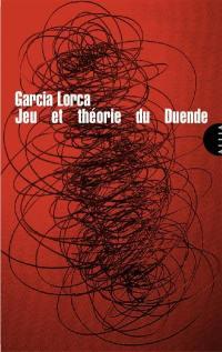 Juego y teoria del duende = Jeu et théorie du duende