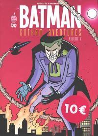Batman Gotham aventures. Volume 4,