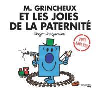 M. Grincheux et les joies de la paternité