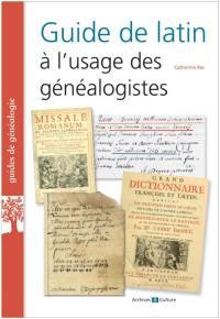 Guide de latin à l'usage des généalogistes