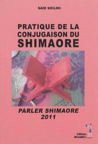 Pratique de la conjugaison du shiMaore