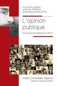 L'opinion publique : de la science politique au droit ?