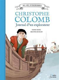 Christophe Colomb : journal d'un explorateur