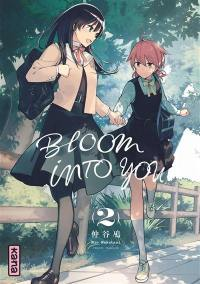 Bloom into you. Volume 2,