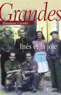 Episodes d'une guerre interminable. Volume 1, Inés et la joie