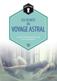 Entrez dans les secrets du voyage astral