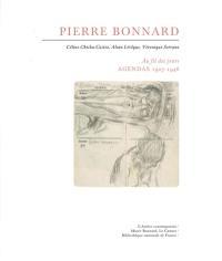 Pierre Bonnard, au fil des jours