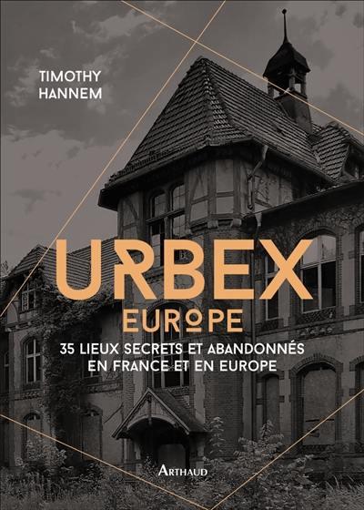 Urbex, Europe