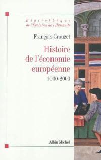 Histoire de l'économie européenne, 1000-2000