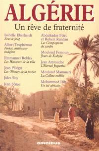 Algérie, un rêve de fraternité