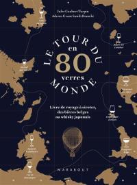 Le tour du monde en 80 verres