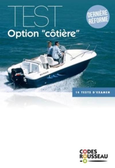Permis bateau Rousseau, Test option côtière