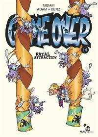 Game over. Volume 14, Fatal attraction