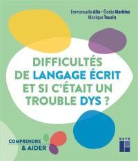 Difficultés de langage écrit